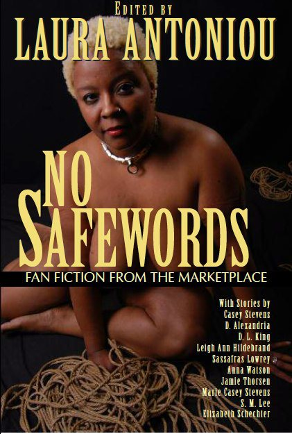 No Safewords: A Marketplace Fanfiction Anthology